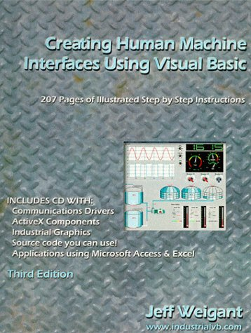 9780966312027: Creating Human Machine Interfaces using Visual Basic
