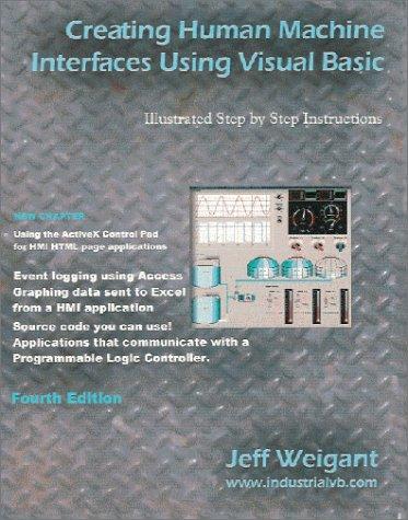 9780966312065: Creating Human Machine Interfaces Using Visual Basic