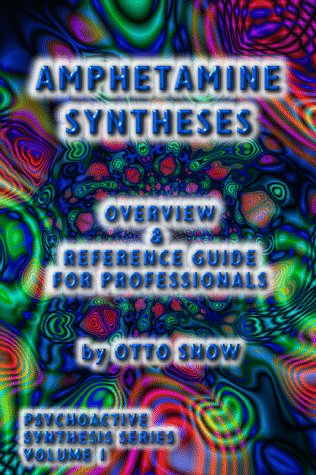 9780966312805: Amphetamine Syntheses Overview & Reference Guide for Professionals