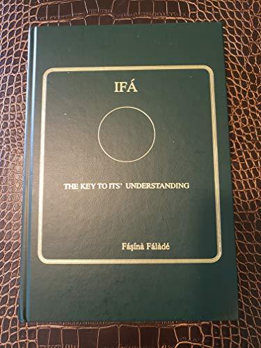 9780966313239: IFA: The Key to it's Understanding