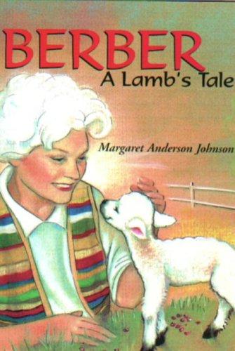 Berber a Lamb's Tale: Johnson, Margaret Anderson