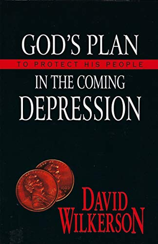 9780966317220: God's Plan To Protect His People In The Coming Depression