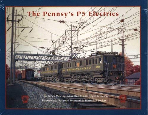 9780966319132: The Pennsy's P-5 Electrics