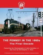 9780966319187: The Pennsy in the 1960s – The Final Decade