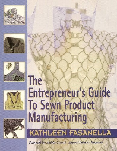 9780966320848: Entrepreneur's Guide to Sewn Product Manufacturing