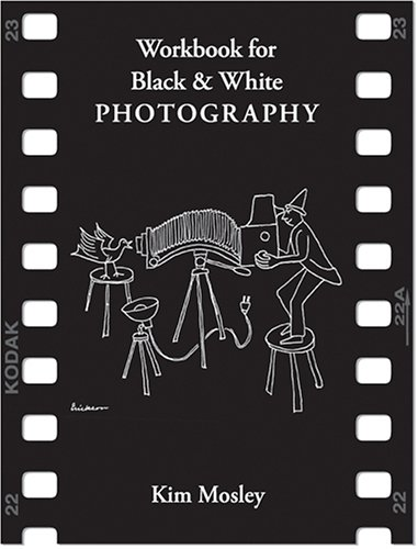 9780966321517: Workbook for Black & White Photography