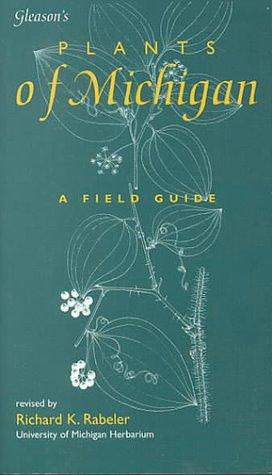 9780966325102: Gleason's Plants of Michigan