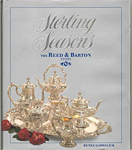 9780966326109: Sterling Seasons: The Reed & Barton Story
