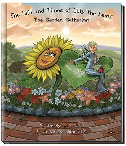 9780966333572: The Life and Times of Lilly the Lash: The Garden Gathering