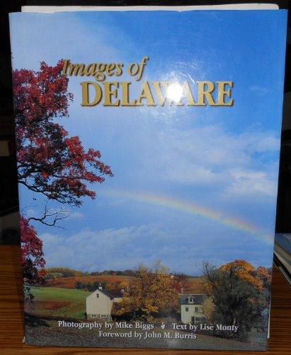 Images of Delaware: Monty, Lise, Biggs, Michael