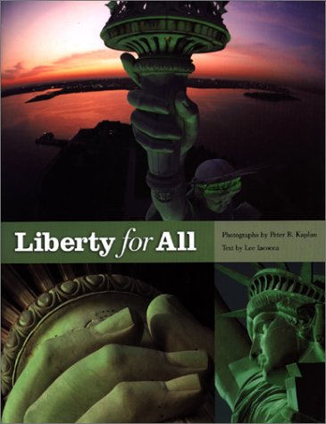 9780966333718: Liberty for All