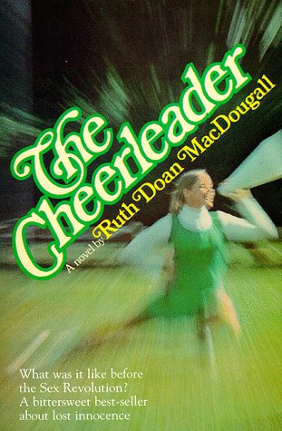The Cheerleader: MacDougall, Ruth Doan