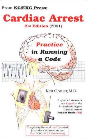 9780966338959: Cardiac Arrest: Practice in Running a Code