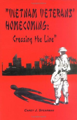 9780966339352: Vietnam Veterans' Homecoming: Crossing the Line