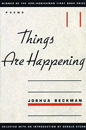 9780966339505: Things are Happening (APR Honickman 1st Book Prize)