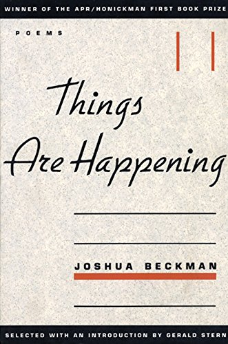 9780966339512: Things are Happening (APR Honickman 1st Book Prize)