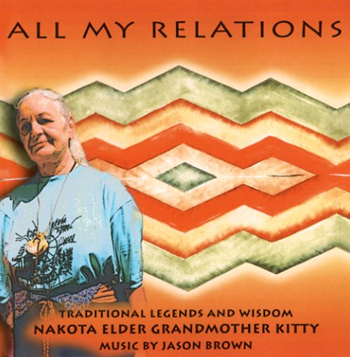 9780966340105: All My Relations (Earth Wisdom)
