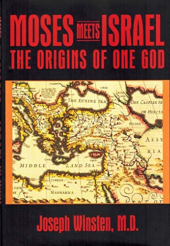 9780966340600: Moses Meets Israel: The Origins of One God
