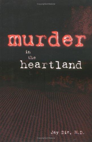 Murder in the Heartland: Joe Moseley; Jay