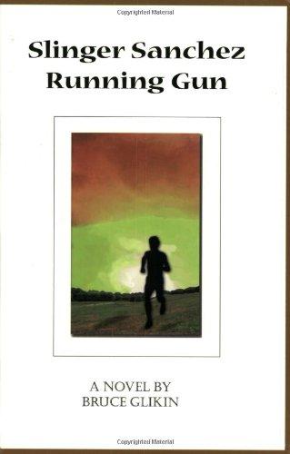 9780966345803: Slinger Sanchez Running Gun