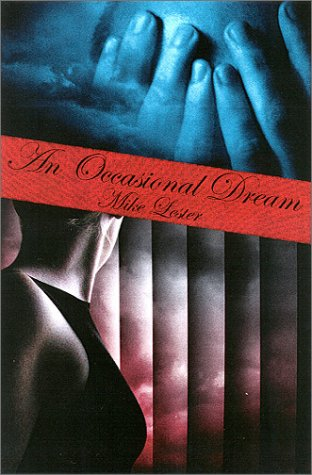 An Occasional Dream (0966347382) by Lester, Mike