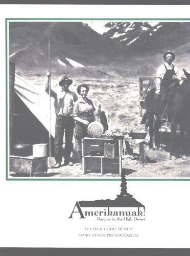 9780966348712: Amerikanuak!: Basques in the high desert