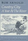 Country/City: A Year At The River
