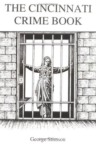 9780966349405: The Cincinnati Crime Book