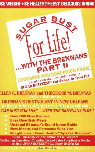 9780966351927: Sugar Bust for Life!...With the Brennans, Part II : Cookbook and Companion Guide