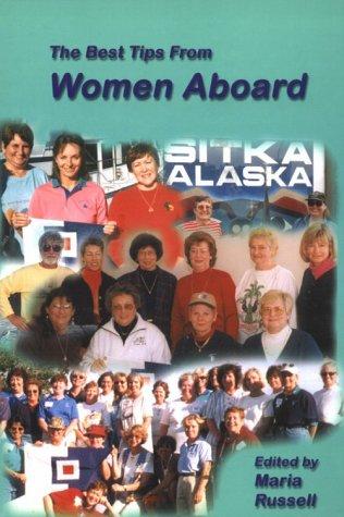9780966352016: The Best Tips from Women Aboard