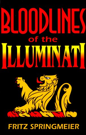 Stock image for Bloodlines of the Illuminati for sale by David Morrison Books
