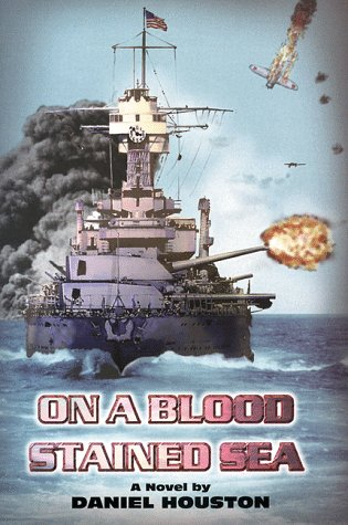 9780966354003: On a Blood Stained Sea [Paperback] by Houston, Daniel