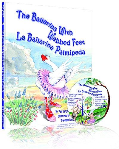 9780966362923: The Ballerina with Webbed Feet/La Bailarina Palmipeda (English and Spanish Edition)