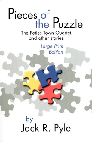 9780966366655: Pieces of the Puzzle : The Poties Town Quartet and Other Stories