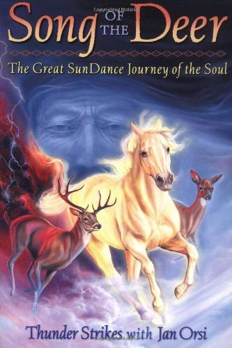 9780966369410: Song of the Deer: The Great Sundance Journey of the Soul