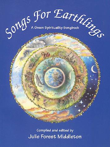 9780966371529: Songs For Earthlings