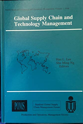 9780966372502: Global Supply Chain and Technology Management