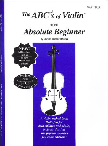 9780966373103: The ABCs of Violin for the Absolute Beginner: Violin, Book 1