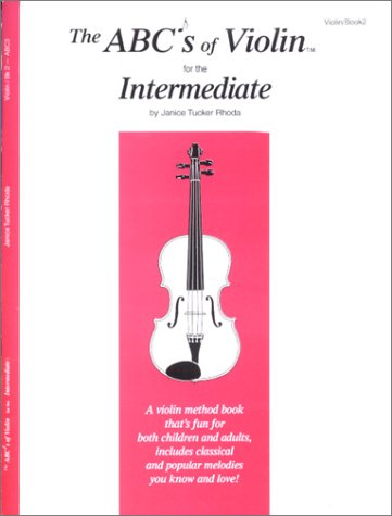 9780966373110: The ABCs of Violin for the Intermediate, Violin Book 2