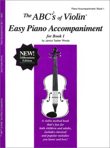 9780966373127: The ABCs of Violin Easy Piano Accompaniment for Book 1
