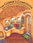 9780966373806: The Cobber's Companion: How to Build Your Own Earthen Home