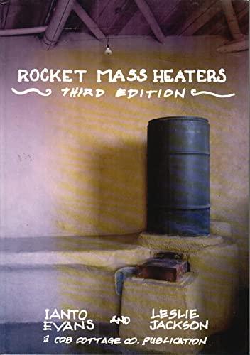 9780966373844: Rocket Mass Heaters, Third Edition