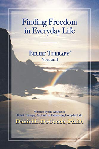 9780966374506: Belief Therapy : A Guide to Enhancing Everyday Life