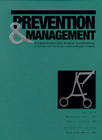 9780966376807: Prevention & Management of Laparoendoscopic Surgical Complications