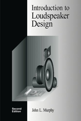 9780966377347: Introduction to Loudspeaker Design: Second Edition