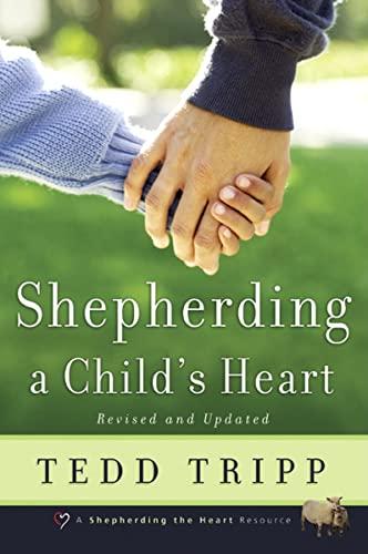 9780966378603: Shepherding a Child's Heart