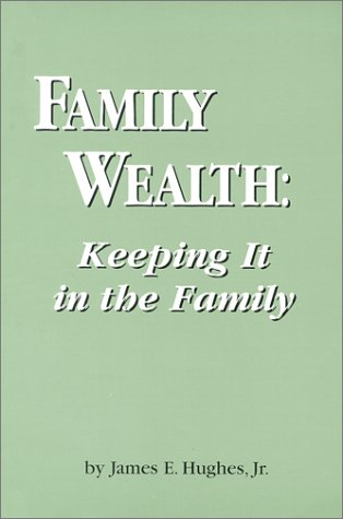9780966391503: Family Wealth: Keeping It in the Family