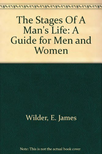 9780966396614: The Stages Of A Man's Life: A Guide for Men and Women