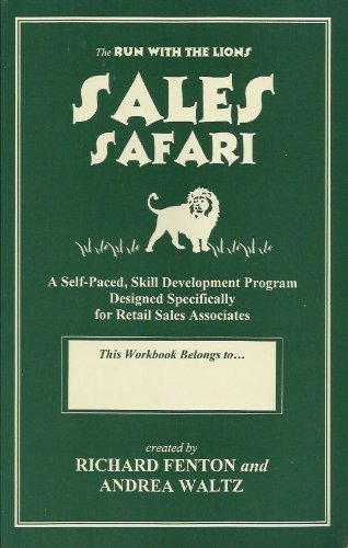 9780966398120: The Run With The Lions Sales Safari - A Self-Paced , Skill Development Program Designed Specifically