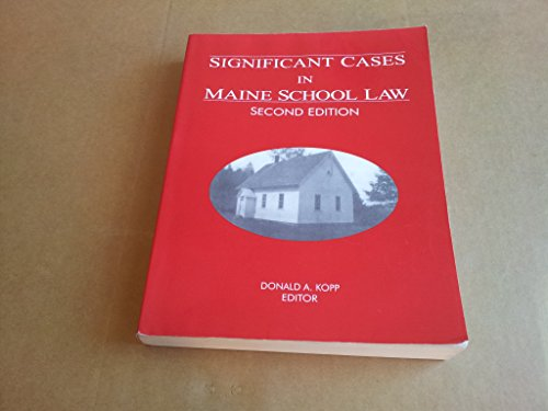 Significant Cases in Maine School Law: Donald A. Kopp